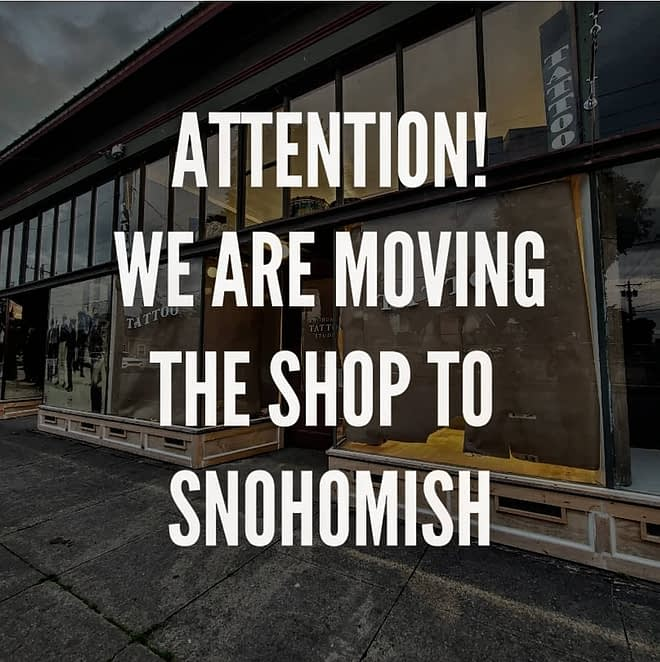Wea re moving the shop to Snohomish Washington!